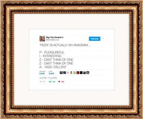 Framed Tweets.
